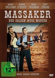 """Der Galgen muss warten - aka """"Massaker"""" (Dragon Wells Massacre)"""