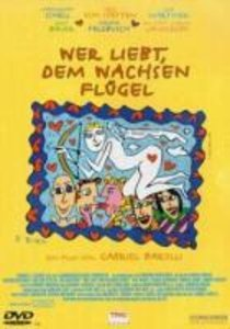 Wer liebt,dem wachsen Flügel (DVD)
