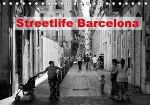 Streetlife Barcelona (Tischkalender 2016 DIN A5 quer)
