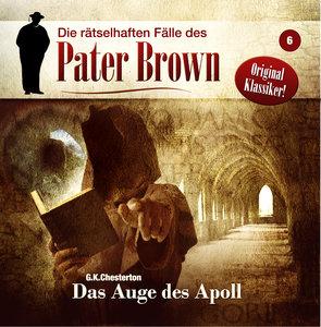 Die rätselhaften Fälle des Pater Brown 08 - Das Auge des Apoll