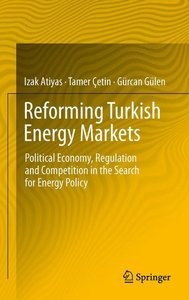 Reforming Turkish Energy Markets