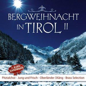 Bergweihnacht in Tirol,II