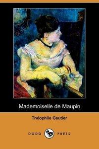 Mademoiselle de Maupin (Dodo Press)