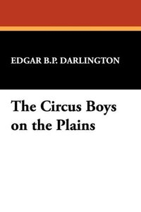 The Circus Boys on the Plains