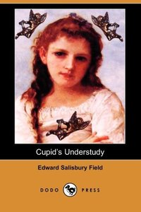 CUPIDS UNDERSTUDY (DODO PRESS)