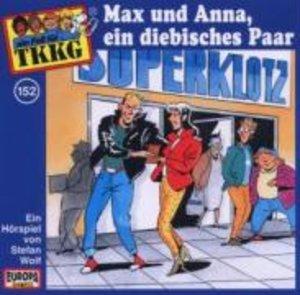TKKG 152. Max und Anna, ein diebisches Paar. CD