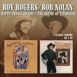 Happy Trails To You/Sound Of A Pioneer