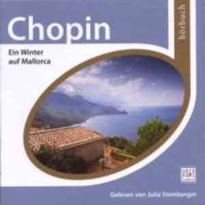 ESPRIT HÖRBUCH-Chopin: Ein Winter auf Mallorca