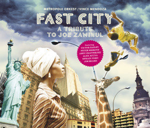 Fast City-A Tribute To Joe Zawinul