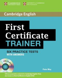 First Certificate Trainer Six Practice Tests with Answers and Au