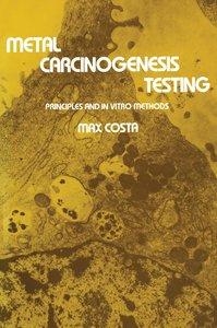Metal Carcinogenesis Testing