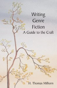 Writing Genre Fiction