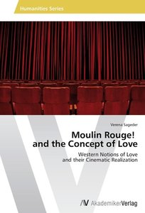 Moulin Rouge! and the Concept of Love