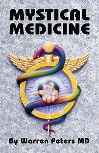 Mystical Medicine