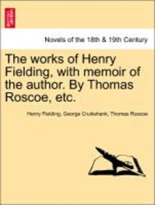 The works of Henry Fielding, with memoir of the author. By Thoma