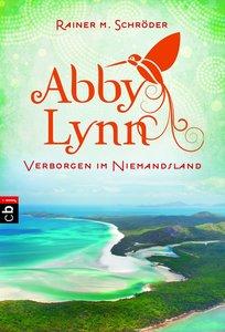 Abby Lynn 04 - Verborgen im Niemandsland