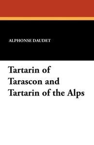 Tartarin of Tarascon and Tartarin of the Alps