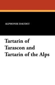 Tartarin of Tarascon and Tartarin of the Alps