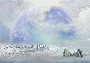 Surrealistische Welten (Posterbuch DIN A2 quer)