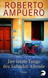 Der letzte Tango des Salvador Allende