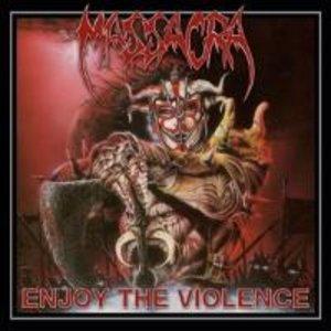 Enjoy The Violence (Re-Issue+Bonus)