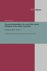 Thomas Bradwardine: De causa Dei contra Pelagium et de virtute c