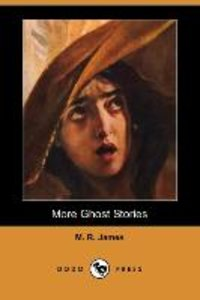 More Ghost Stories (Dodo Press)