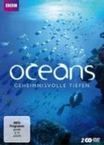Oceans - Geheimnisvolle Tiefen
