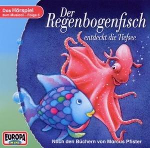 Der Regenbogenfisch 05 entdeckt die Tiefsee