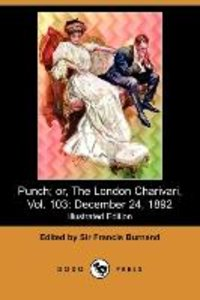 Punch; Or, the London Charivari, Vol. 103