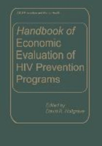 Handbook of Economic Evaluation of HIV Prevention Programs