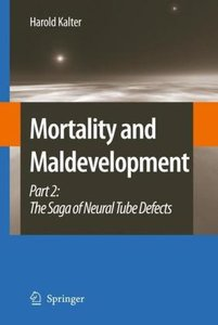Mortality and Maldevelopment 2