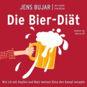 JENS BUJAR/ULRIKE VON BÜLOW: DIE BIER-DIÄT