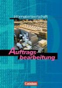 Informationswirtschaft - Nordrhein-Westfalen 01. Auftragsbearbei