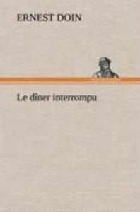 Le dîner interrompu