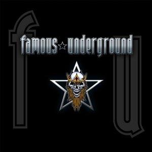 Famous Underground