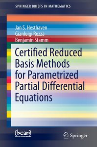 Certified Reduced Basis Methods for Parametrized Partial Differe