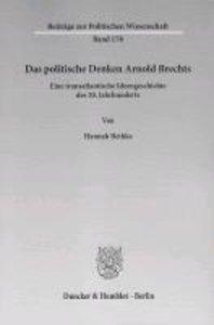 Das politische Denken Arnold Brechts
