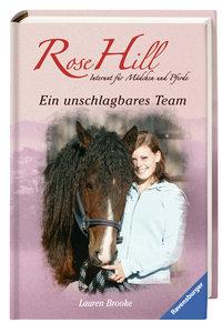 Rose Hill 05. Ein unschlagbares Team