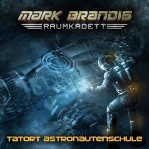 Mark Brandis - Raumkadett 03: Tatort Astronautenschule