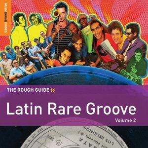 Rough Guide: Latin Rare Groove Vol.2