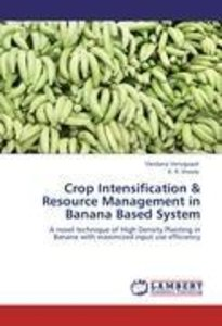 Crop Intensification & Resource Management in Banana Based Sys
