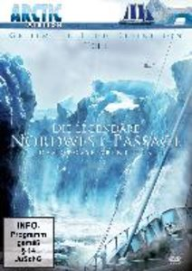 Die legendäre Nordwest-Passage Teil 1-Das grosse