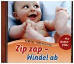 Zip zap-Windel ab (Krabbel-Babbel 1)