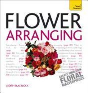 Get Started with Flower Arranging: Teach Yourself