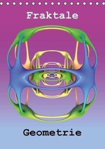 Fraktale Geometrie (Tischkalender 2016 DIN A5 hoch)