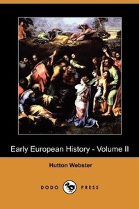 Early European History - Volume II (Dodo Press)