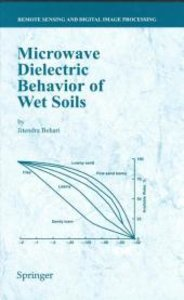Microwave Dielectric Behaviour of Wet Soils