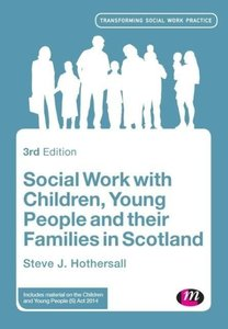 Social Work with Children, Young People and their Families in Sc