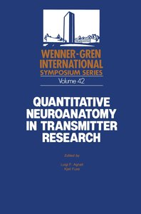 Quantitative Neuroanatomy in Transmitter Research